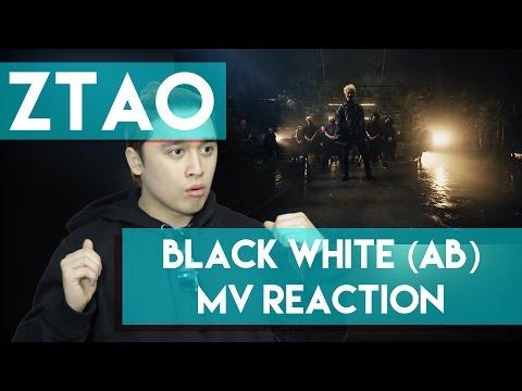 ZTAO - Black White (AB) MV REACTION