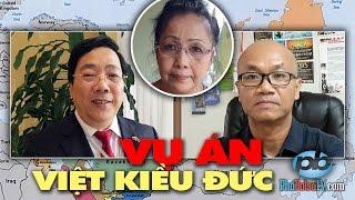 Đại sứ Nguyễn Thanh Sơn nói về vụ án 6 năm của Việt Kiều Đức Jahn Kim Liên
