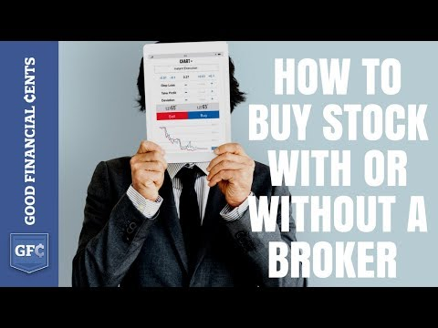 How to Buy Stock With or Without a Broker