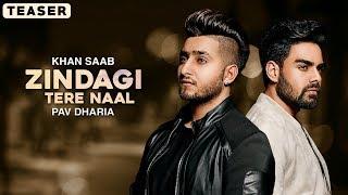 Zindagi Tere Naal – Teaser – Khan Saab – Pav Dharia