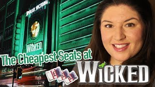 The CHEAPEST Seats at WICKED the Musical (London/West End)  + VLOG/REVIEW