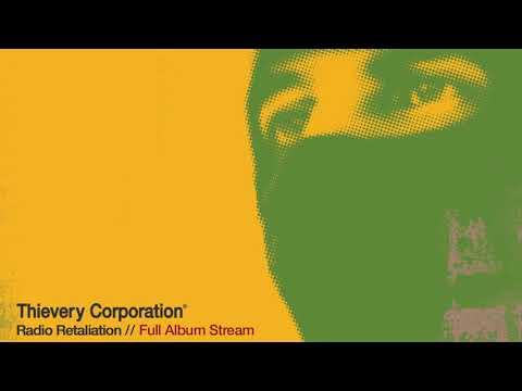 Thievery Corporation - Radio Retaliation [Full Album Stream]