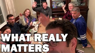 VLOG 31 - What Really Matters