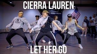 Smokepurp - Let Her Go - Choreography by Cierra Lauren (S-Rank)