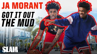 Ja Morant Got It Out the Mud: DREAMS to REALITY 😈 | SLAM Cover Shoots