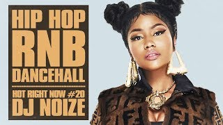 🔥 Hot Right Now #20 | Urban Club Mix April 2018 | New Hip Hop R&B Rap Dancehall Songs | DJ Noize