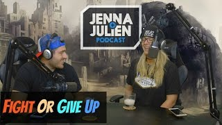 Podcast #133 - Fight Or Give Up