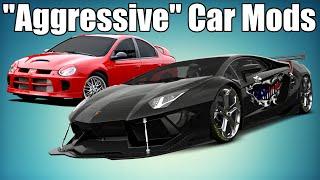 "5 ""Aggressive"" Car Mods That AREN'T Aggressive!"