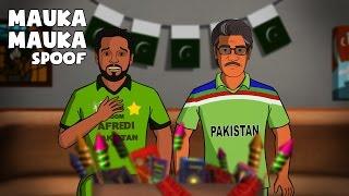 Mauka Mauka - India Vs Pakistan Spoof 2016..