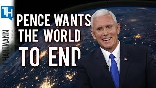 Does Mike Pence Wish the World Would End? (2019)