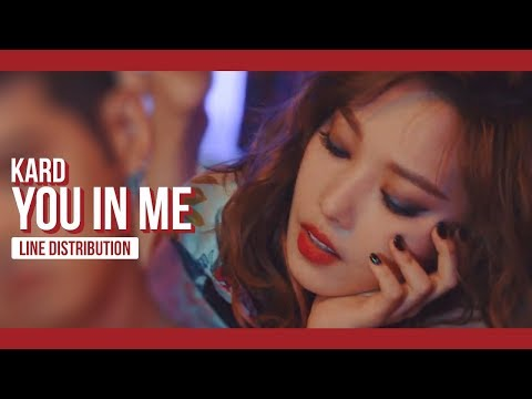 KARD - You In Me Line Distribution (Color Coded) | 카드