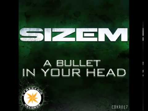 CBKR017 Sizem -  A bullet in your head