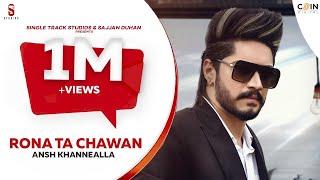 Video Rona Tan Chahwan - Ansh Khannealla