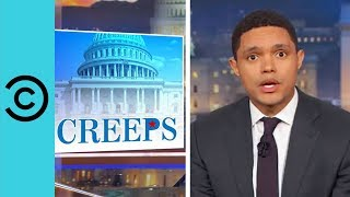 """Trevor Noah's Congress Rule: """"Dick Out, Money Out"""" 