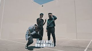 Dreamville - Costa Rica | Dance Video