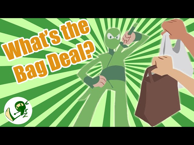 What's the Bag Deal:  Answering the Big Question, Paper or Plastic - Green Ninja Show