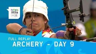 Archery - Women's Quarterfinals, Semi Final & Final | Full Replay | Nanjing 2014 Youth Olympic Games