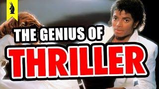 The Genius of Michael Jackson's Thriller – Wisecrack Edition