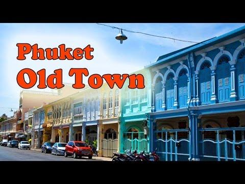 visiter phuket old town