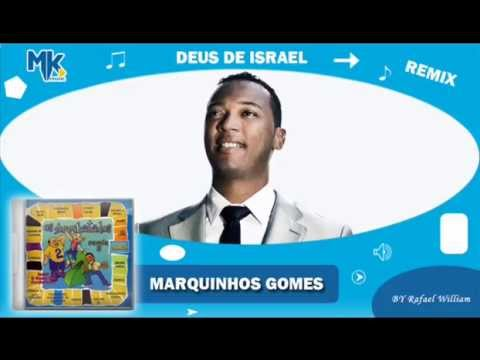 Baixar Marquinhos Gomes - Deus de Israel (remix) - CD Os Arrebatados Remix 2