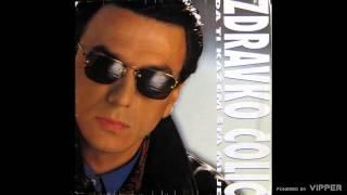 Zdravko Colic - E draga draga - (Audio 1990)