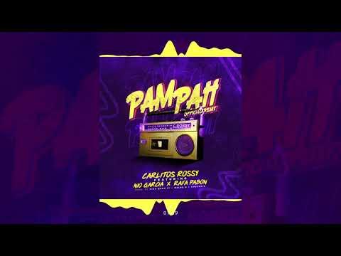 Carlitos Rossy - PAMPAH (Oficial Remix) - Rafa Pabon, Nio Garcia