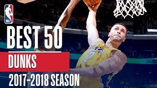 Best 50 Dunks of the 2018 NBA Regular Season