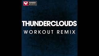 Thunderclouds (Workout Remix)