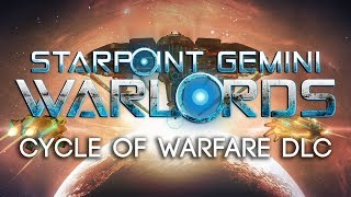 Starpoint Gemini Warlords - Cycle of Warfare DLC Megjelenés Trailer