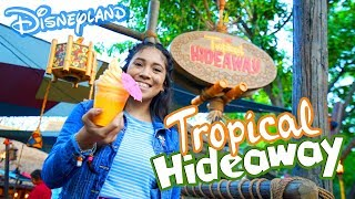 NEW!! The Tropical Hideaway is Finally Open at Disneyland and the Food is Spectacular!