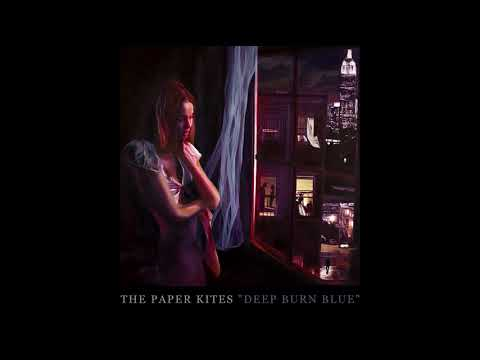 The Paper Kites - Deep Burn Blue [Official Audio]
