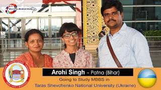 Arohi Singh going to Study MBBS in Ukraine |  National Tara's Shevchenko Medical University