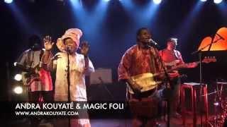 Andra Kouyaté - Andra Kouyaté & Magic Foli - Maningakan