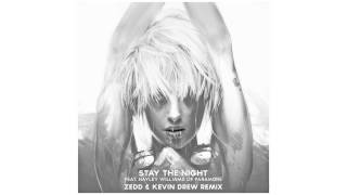 Stay The Night (feat. Hayley Williams of Paramore) [Zedd & Kevin Drew Remix]
