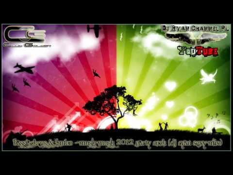 ♪ ♫ Bassjackers & LMFAO - Mush Mush 2012 Party Rock (Dj Ryan Sexy Mix) ♫ ♪