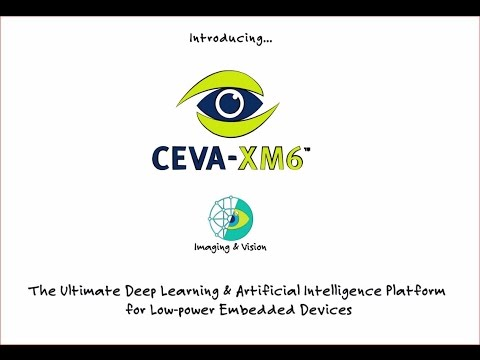 CEVA introduces a new DSP-based offering bringing deep learning and Artificial Intelligence (AI) capabilities to low-power embedded systems. A comprehensive, scalable, integrated hardware and software silicon IP platform that is centered around a new imaging and vision DSP – the CEVA-XM6. It allows developers to efficiently harness the power of neural networks and machine vision for smartphones, autonomous vehicles, surveillance, robots, drones and other camera-enabled smart devices.