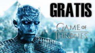 COMO VER GAME OF THRONES GRATIS - 100% LEGAL