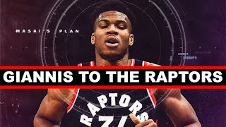 3 Reasons WHY Giannis Antetokounmpo To The Raptors COULD HAPPEN In 2021