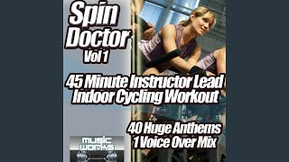 Spin Doctor Vol 1 - Just the Music 45 min Instrumental Indoor Cycling Work Out