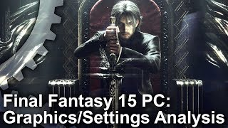 Final Fantasy XV - PC vs Xbox One X Graphics Comparison