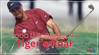 2000 U.S. Open: Tiger's Roar