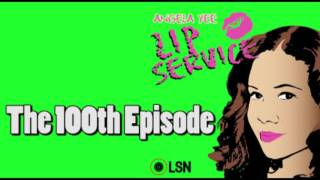 Angela See's Lip Service: The 100th Episode