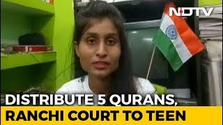 Distribute 5 qurans, court tells teen arrested for controv..