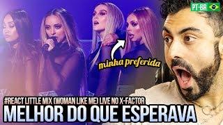 REAGINDO a Little Mix - Woman Like Me ft. Nicki Minaj (Live on The X Factor)