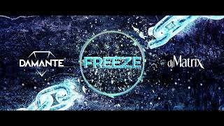 Dj Matrix & Andrea Damante - FREEZE