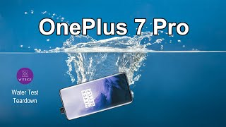 OnePlus 7 Pro Waterproof Test & Teardown