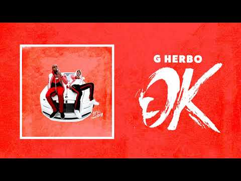 G Herbo - OK (Official Audio)