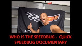 Who is the SpeedBug -  Quick SpeedBug Documentary