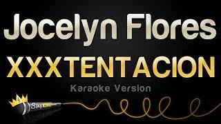 xxxtentacion-jocelyn-flores-karaoke-version.jpg