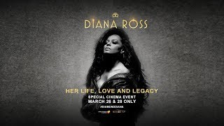 Diana Ross - Her Life, Love, and Legacy. In US Cinemas 3/26 & 3/28 Only.